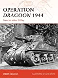Operation Dragoon 1944, Steven J. Zaloga, 1846033675