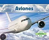 Aviones (Abdo Kids: Medios de Transporte) (Spanish Edition)