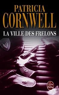 La ville des frelons, Cornwell, Patricia