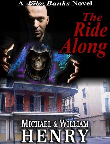 Banks Along (The Ride Along (A Jake Banks Novel))