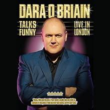 Dara O'Briain: Talks Funny Live in London Performance by Dara O'Briain