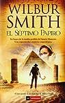 El séptimo papiro par Wilbur Smith