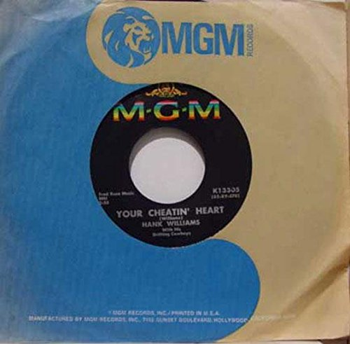 Hank Williams 45 RPM Your Cheatin' Heart / Lovesick Blues Lovesick Heart