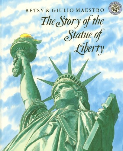 The Story Of The Statue Of Liberty (Turtleback School & Library Binding Edition)