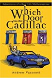 Which Door Has the Cadillac, Andrew Vazsonyi, 0595260624