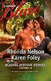 Blazing Bedtime Stories, Volume IX, Rhonda Nelson and Karen Foley, 037379715X