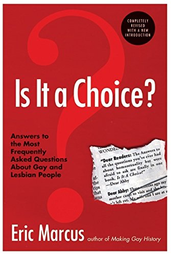 Is It a Choice? Answers to the Most Frequently Asked Questions About Gay & Lesbian People, Third Edition
