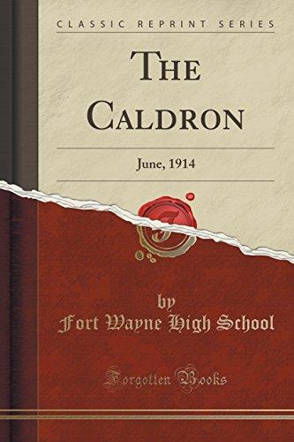 The Caldron: June, 1914 (Classic Reprint)