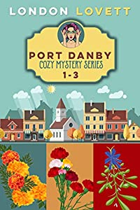 Port Danby Cozy Mystery Series: Books 1-3