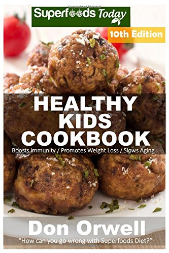 Healthy Kids Cookbook Phytochemicals Transformation