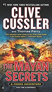 The Mayan Secrets (A Fargo Adventure Book 5)
