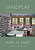 Sandplay: A Psychotherapeutic Approach to the Psyche (Black/White Edition)