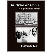 In Exile at Home-A Fiji Indian Story