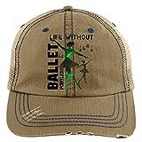 If I Don't Do Ballet Hat, Life Is Pointe-less Trucker Cap (Trucker Cap - Khaki)