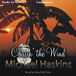 Chasin' the Wind Audiobook