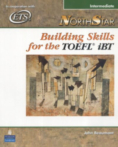 NorthStar Building Skills for the TOEFL iBT, Intermediate (Student Book with Audio CDs)