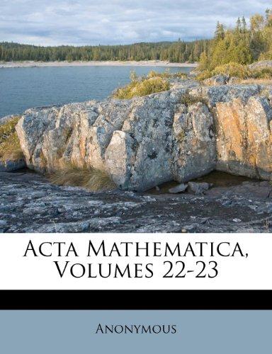 ACTA Mathematica, Volumes 22-23