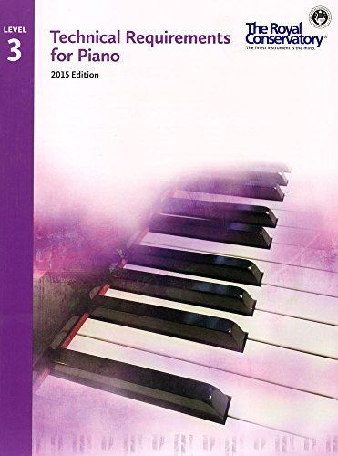 TRP03 - Royal Conservatory Technical Requirements for Piano Level 3 2015 Edition