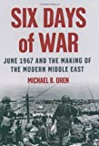 Six Days of War, Michael B. Oren, 0195151747