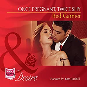 Once Pregnant, Twice Shy Audiobook