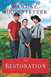 The Restoration (The Prairie State Friends)