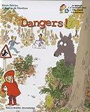 Dangers!
