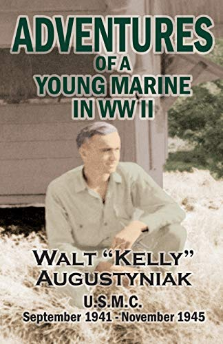 Adventures of a Young Marine in WWII