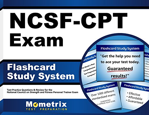 Flashcard Study System for the NCSF-CPT Exam: NCSF Test Practice Questions & Review for the National Council on Strength and Fitness Personal Trainer Exam