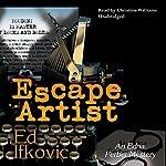 Escape Artist: An Edna Ferber Mystery   Ed Ifkovic