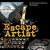 Escape Artist: An Edna Ferber Mystery | Ed Ifkovic