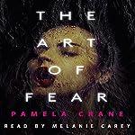 The Art of Fear: Little Things That Kill   Pamela Crane