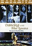 Dancing at the Blue Iguana [Import]