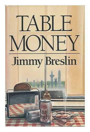 Table Money by Jimmy Breslin