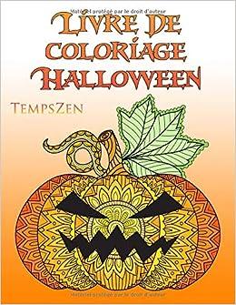 Amazon Com Livre De Coloriage Halloween Un Livre De Coloriage Pour