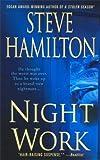 Night Work, Steve Hamilton and Bill Napier, 0312355009