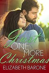 Just One More Christmas: A Christmas Novelette