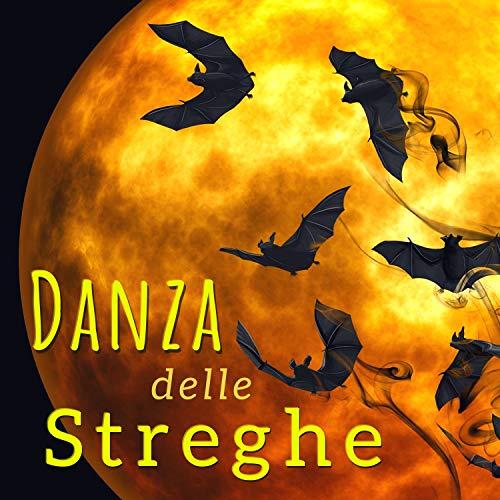 Danza delle Streghe - Canzoni di Halloween da Paura per Dolcetto o Scherzetto]()