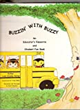 img - for Buzzin' With Buzzy: An Educator's Resource and Student Fun Book book / textbook / text book