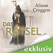 Das Rätsel (Die Pellinor-Saga 2) | Alison Croggon