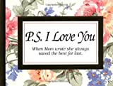 P. S. I Love You, H. Jackson Brown, 1558538429