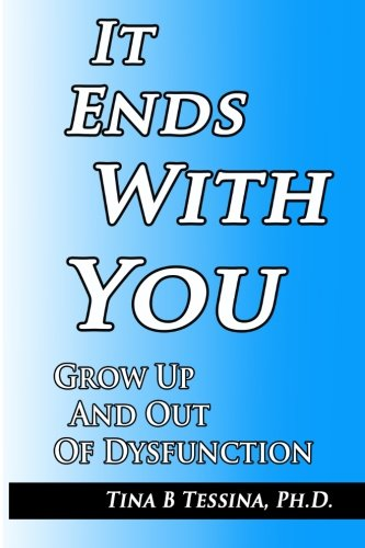 It Ends With You: Grow Up and Out of Dysfunction pdf
