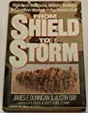From Shield to Storm, James F. Dunnigan and Austin Bay, 0688110347