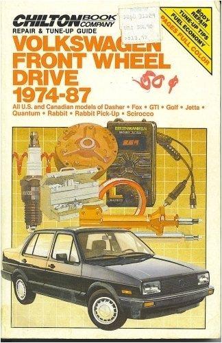 Chilton's Repair & Tune-Up Guide: Volkswagen Front Wheel