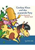 Cowboy Klaus und das pupsende Pony: Stufe A
