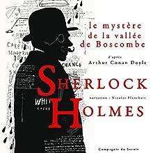 Le Mystère de la vallée de Boscombe (Les enquêtes de Sherlock Holmes et du Dr Watson) | Livre audio Auteur(s) : Arthur Conan Doyle Narrateur(s) : Nicolas Planchais