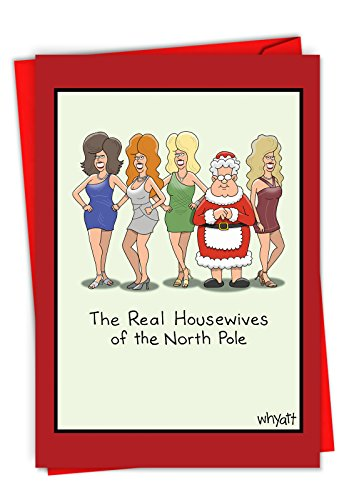 C6252XSG-B12x1 Box Set of 12 'Real Housewives of North Pole' Hilarious Christmas Greeting Card Featuring The Drama Queens of the North Pole, with Envelopes