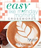 Easy Like Monday Morning Crosswords, Patrick Blindauer, 1454908246