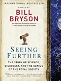 img - for Seeing Further: The Story of Science, Discovery, and the Genius of the Royal Society by Bill Bryson (2011-11-08) book / textbook / text book