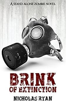 Brink of Extinction: A Zombie Apocalypse by [Ryan, Nicholas]
