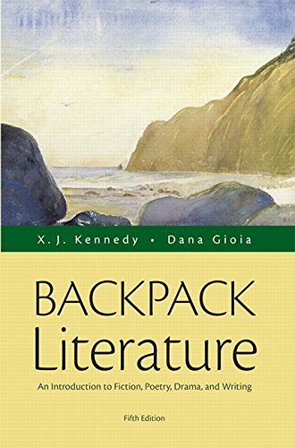 Backpack Literature: An Introduction to Fiction, Poetry, Drama, and Writing (5th Edition) (Best Customer Service Ever Received)